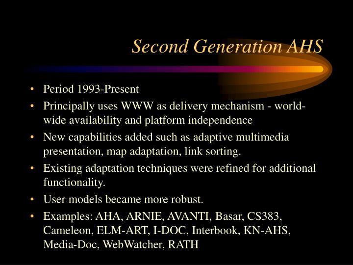 Second Generation AHS