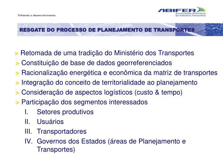 RESGATE DO PROCESSO DE PLANEJAMENTO DE TRANSPORTES