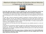 maximum utilization of power for machines attracts reduction in powercuts for self collective