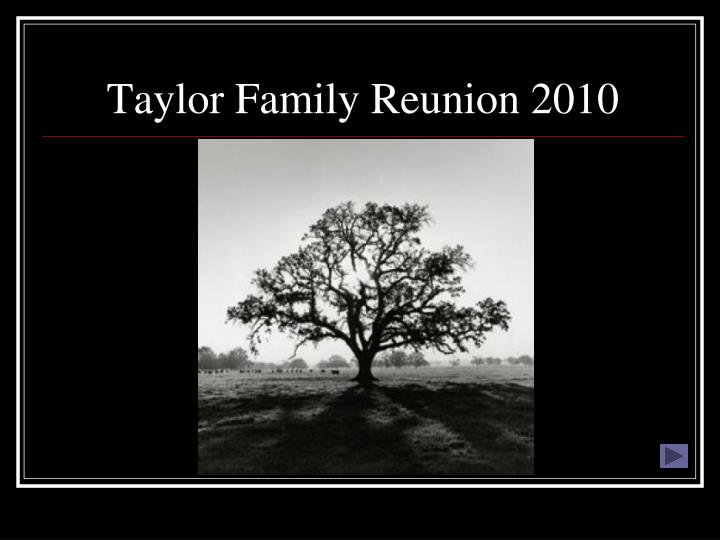 taylor family reunion 2010 n.