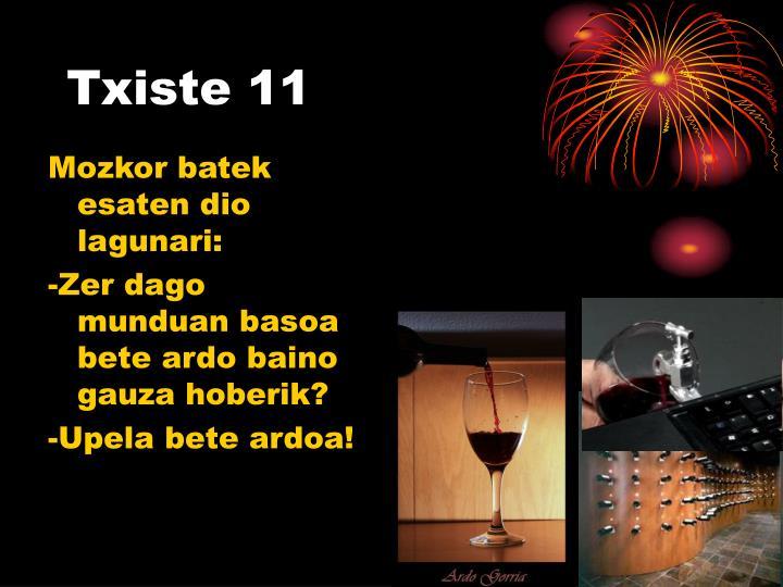 Txiste 11