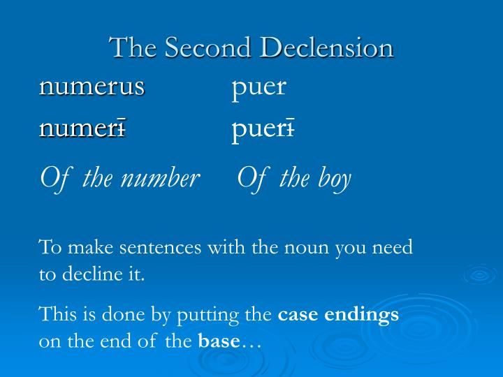 The second declension