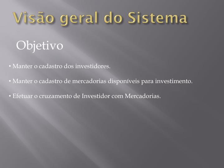 Vis o geral do sistema1