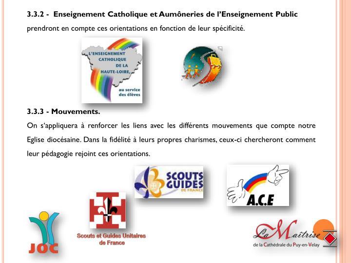 3.3.2 -  Enseignement Catholique et Aumôneries de l'Enseignement Public