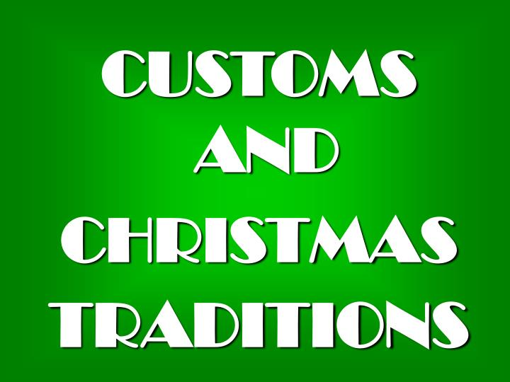 customs and christmas traditions n.