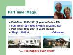 part time magic