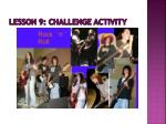 lesson 9 challenge activity