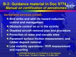 b 2 guidance material in doc 9774 manual on certification of aerodromes9