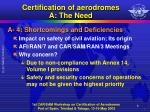 certification of aerodromes a the need2
