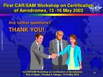 first car sam workshop on certification of aerodromes 13 16 may 20021