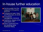 in house further education