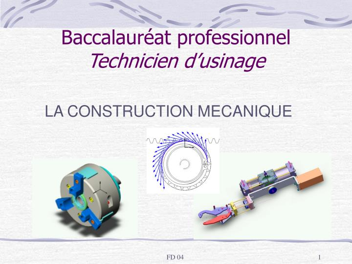 baccalaur at professionnel technicien d usinage n.