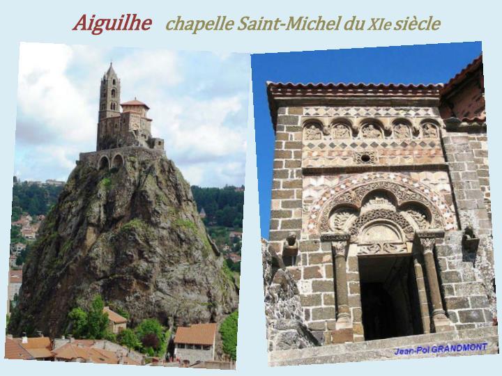 Aiguilhe chapelle saint michel du xie si cle
