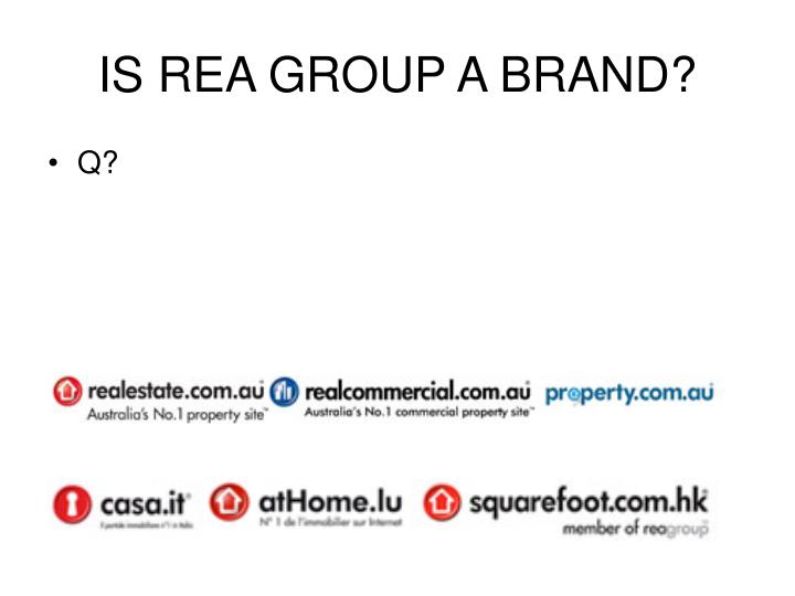 IS REA GROUP A BRAND?