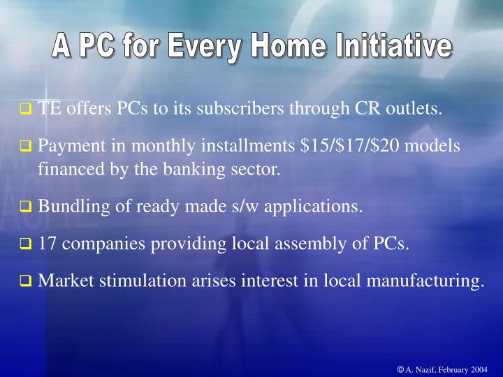 A PC for Every Home Initiative