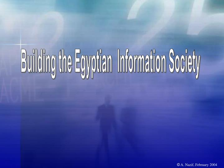 Building the Egyptian  Information Society