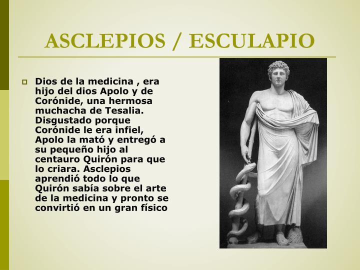 ASCLEPIOS / ESCULAPIO