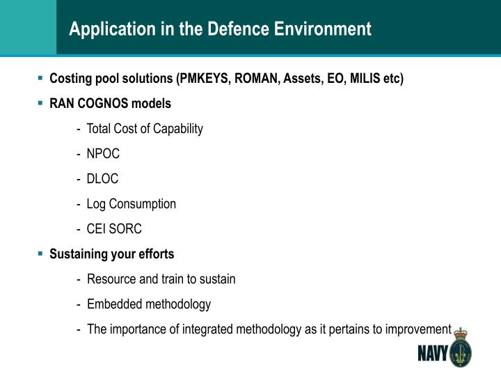 Application in the Defence Environment
