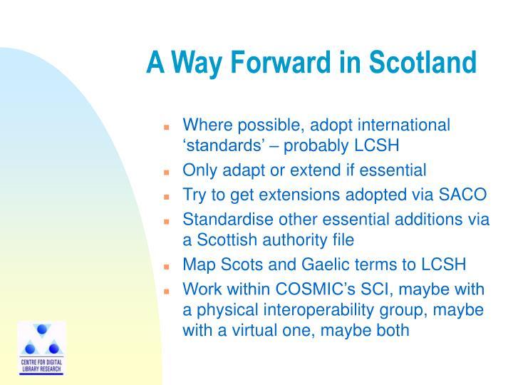 A Way Forward in Scotland