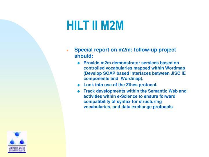 HILT II M2M