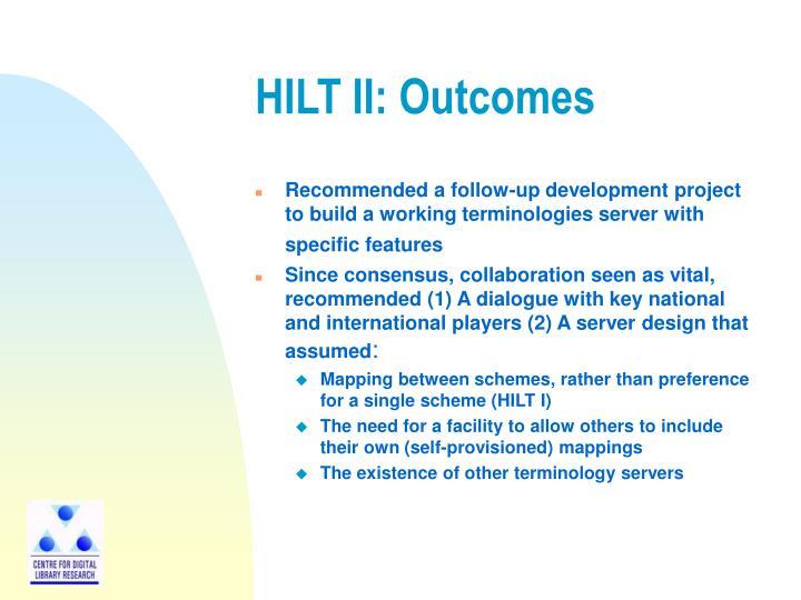 HILT II: Outcomes