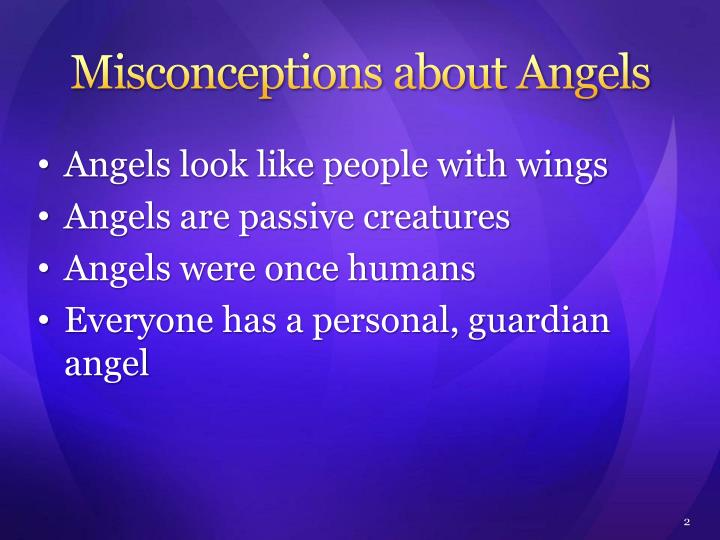 Misconceptions about angels