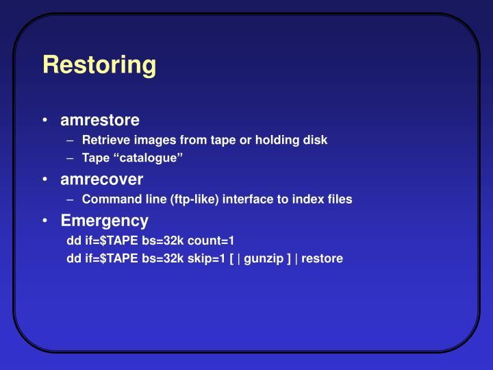 Restoring