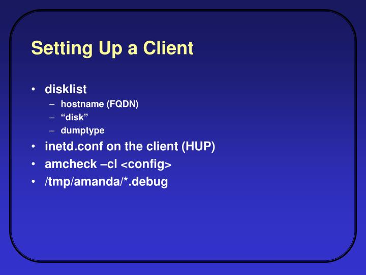 Setting Up a Client