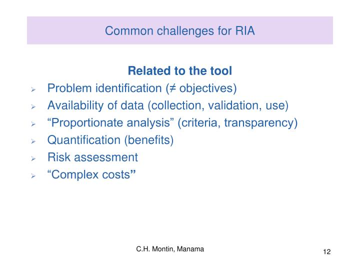 Common challenges for RIA