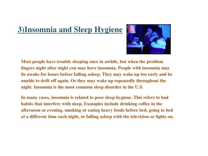 3)Insomnia and Sleep Hygiene