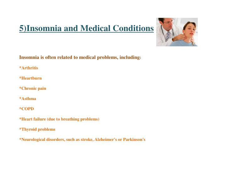 5)Insomnia and Medical Conditions