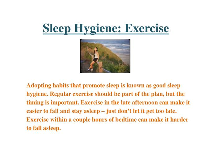 Sleep Hygiene: Exercise