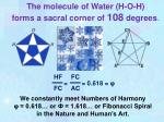 the molecule of water h o h forms a sacral corner of 108 degrees