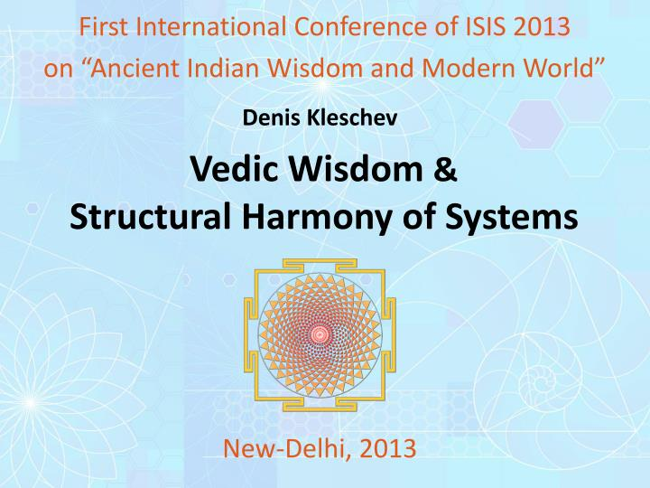 vedic wisdom structural harmony of systems n.