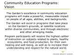 community education programs vision