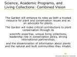 science academic programs and living collections combined vision