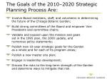 the goals of the 2010 2020 strategic planning process are