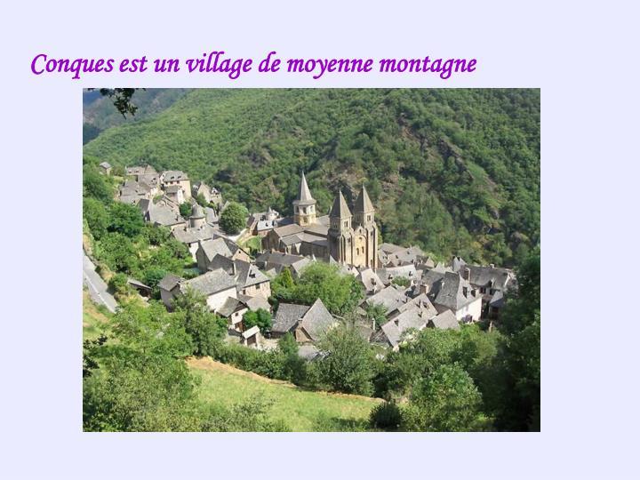 Conques est un village de moyenne montagne