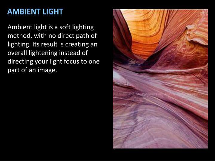 Ambient Light