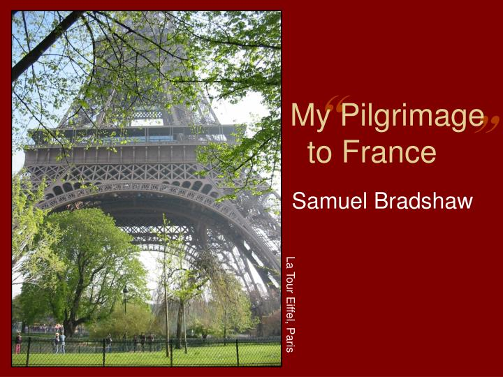 my pilgrimage to france n.