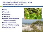 minimum standards and county wide environmental ordinances
