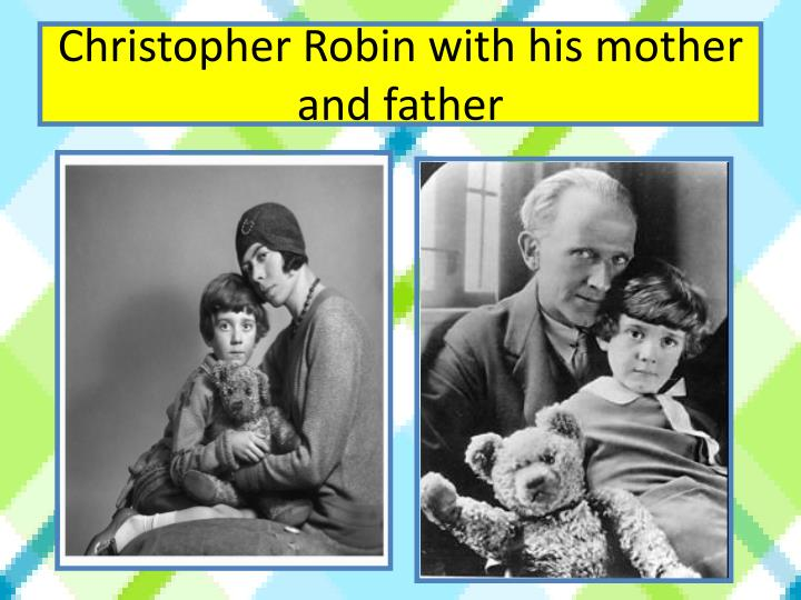 Christopher Robin with his mother and father