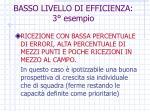 basso livello di efficienza 3 esempio