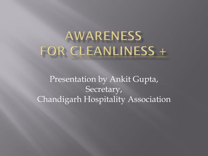 awareness for cleanliness n.