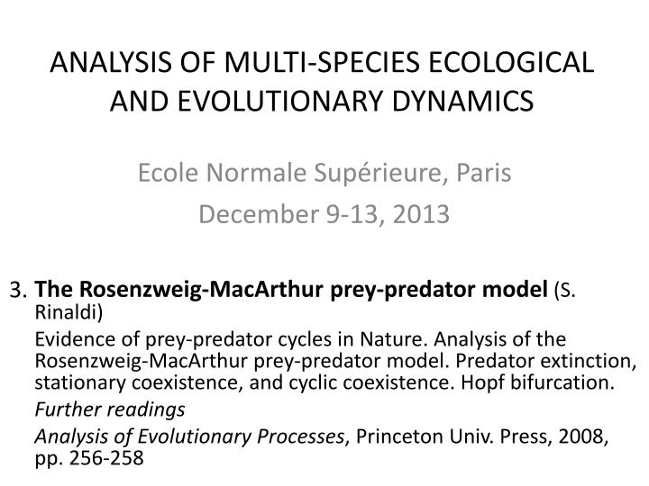 analysis of multi species ecological and evolutionary dynamics n.