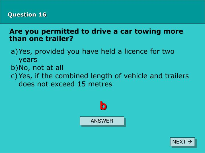 Are you permitted to drive a car towing more than one trailer?