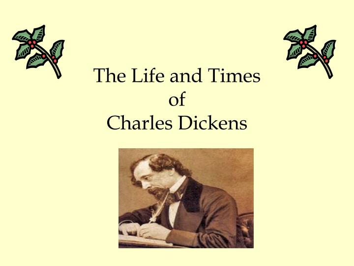 the life and times of charles dickens n.