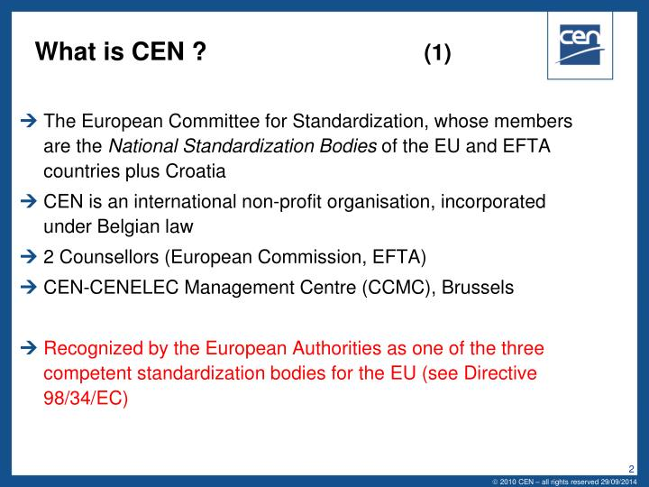 What is cen 1