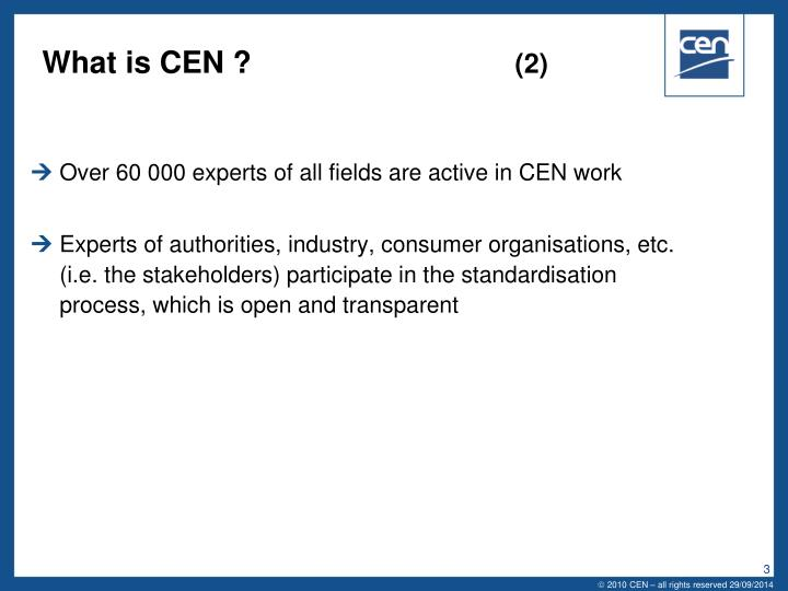 What is cen 2