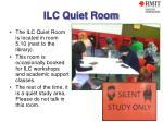 ilc quiet room